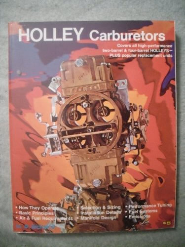 Holley Carburettors: Urich, Mike, Fisher, Bill
