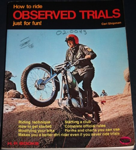 9780912656144: How to Ride Observed Trials Just for Fun!