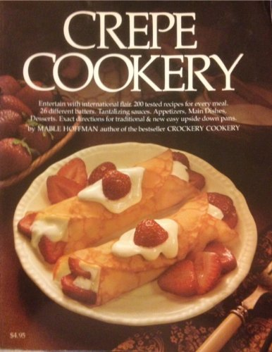 9780912656519: Crepe Cookery (H.P. Book 51)