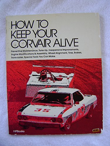 9780912656588: How to Keep Your Corvair Alive