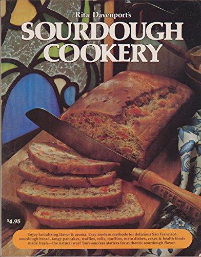 9780912656632: Sour Dough Cookery