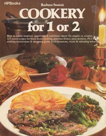 Barbara Swain's Cookery For 1 Or 2: Swain, Barbara