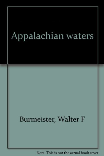 Appalachian Waters, Volumes 1 - 5