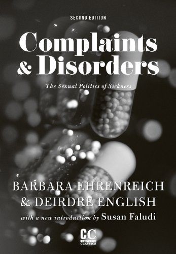 9780912670201: Complaints and Disorders: The Sexual Politics of Sickness (Contemporary Classics)