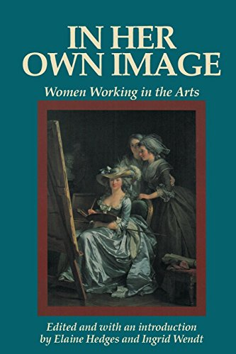 9780912670621: In Her Own Image: Women Working in the Arts (Women's Lives-Women's Work Series)