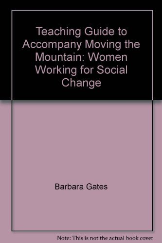 9780912670751: Teaching Guide to Accompany Moving the Mountain: Women Working for Social Change