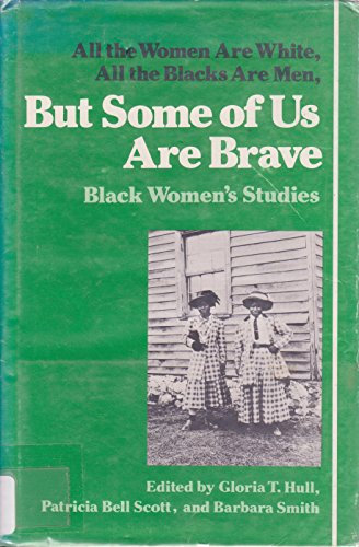 9780912670928: But Some of Us Are Brave: Black Women's Studies