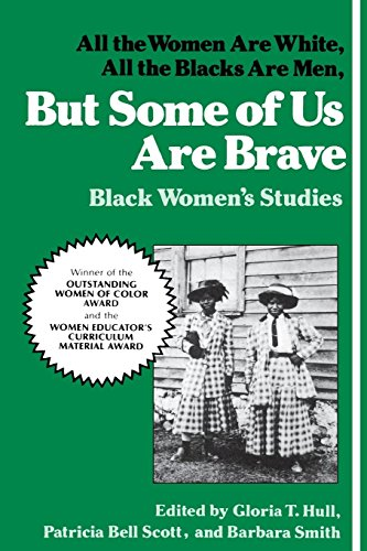 9780912670959: But Some of Us Are Brave: Black Women's Studies
