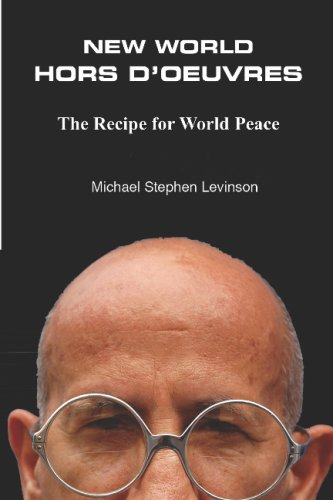 9780912672014: New World Hors D'Oeuvres: The Recipe For World Peace