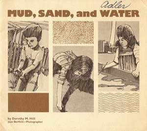 9780912674520: Mud, Sand, and Water