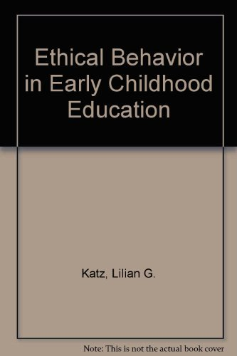 9780912674612: Ethical Behavior in Early Childhood Education