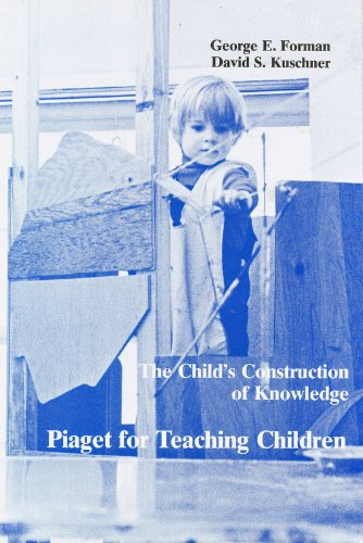 9780912674926: The Child's Construction of Knowledge: Piaget for Teaching Children