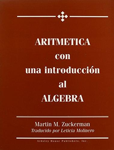 Aritmetica Con Una Introduccion Al Algebra: Zuckerman, Martin M.