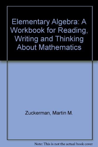 9780912675930: Elementary Algebra: A Workbook for Reading, Writing and Thinking About Mathematics