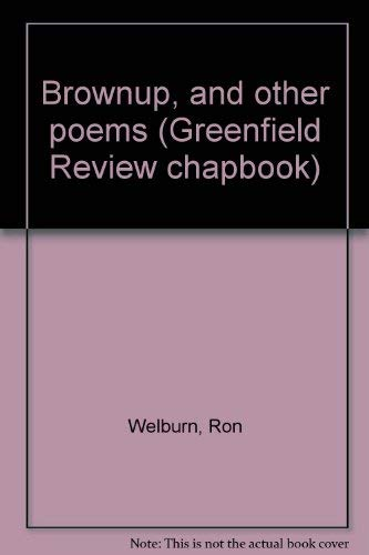 Brownup and Other Poems: Welburn, Ron