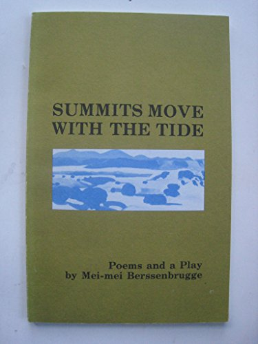 9780912678566: Summits Move With The Tide: Poems and a Play