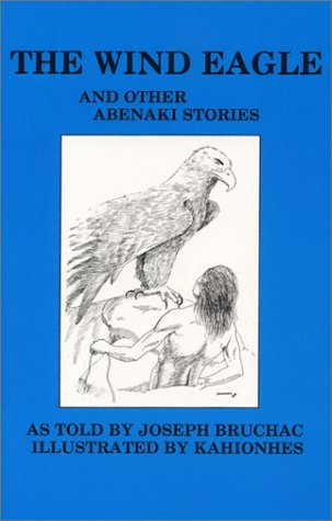 9780912678641: The Wind Eagle and Other Abenaki Stories (Bowman Books)