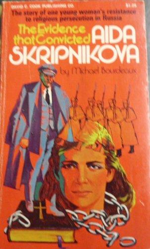 The Evidence That Convicted Aida Skripnikova: Bourdeaux, Michael