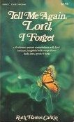 9780912692371: Tell Me Again, Lord, I Forget