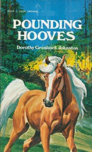 Pounding Hooves: Dorothy Grunbock Johnston