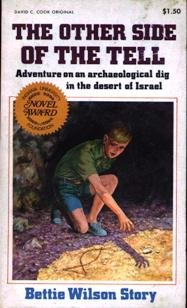 9780912692920: The other side of the tell: [adventure on an archaeological dig in the desert of Israel]