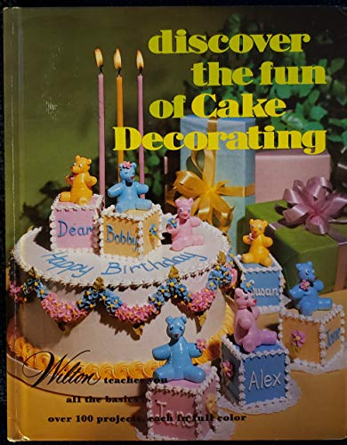 9780912696263: Discover the Fun of Cake Decorating