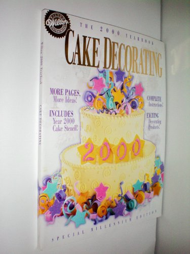 9780912696614: Wilton Cake Decorating: The 2000 Yearbook, Special Millennium Edition