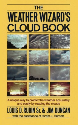 The Weather Wizard's Cloud Book: A Unique: Sr., Louis D.