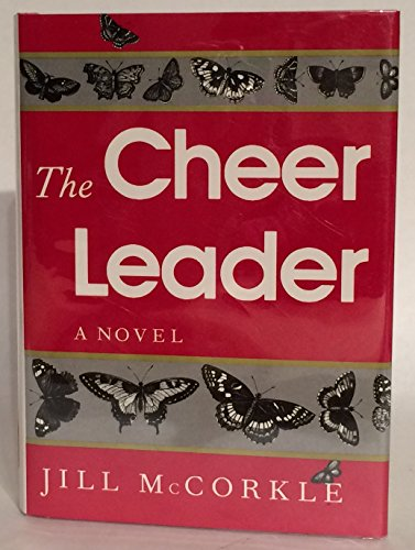 The Cheer Leader: McCorkle, Jill