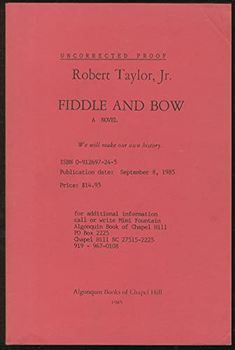 Fiddle and Bow (SIGNED Plus SIGNED LETTERS: Taylor, Robert