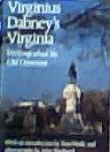 9780912697420: Virginius Dabney's Virginia: Writings About the Old Dominion