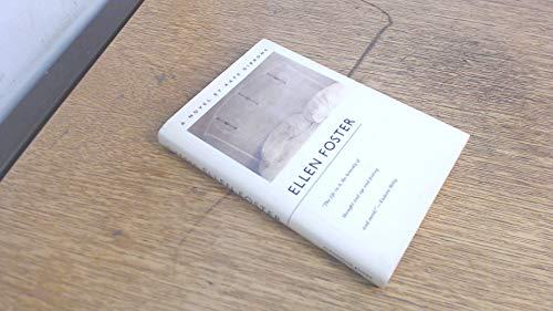 9780912697529: Ellen Foster: A Novel
