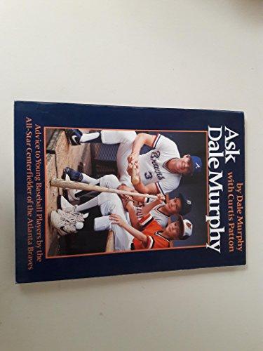 9780912697598: Ask Dale Murphy