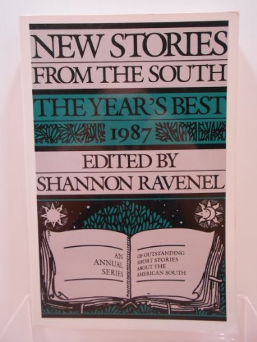 New Stories from the South: The Year's Best, 1987: Ravenel, Shannon