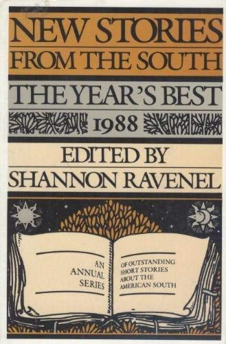 New Stories from the South: The Year's Best, 1988 (signed): RAVENEL, SHANNON, ED