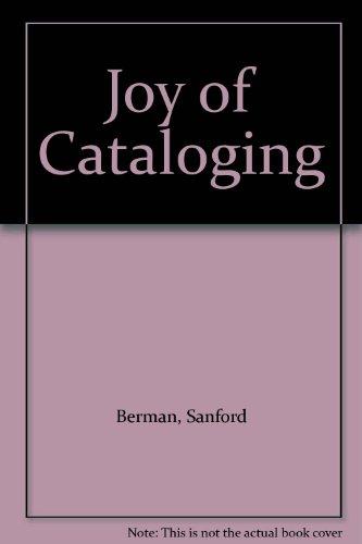 9780912700946: Joy of Cataloging