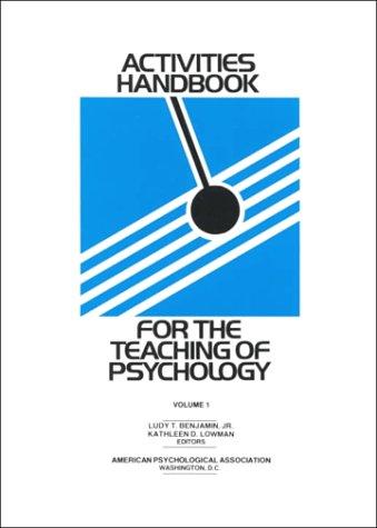 Activities Handbook for the Teaching of Psychology: Benjamin, Rudy T.