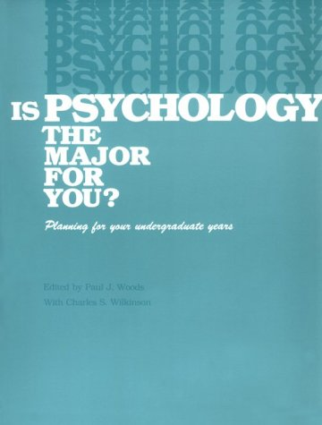 9780912704784: Is Psychology the Major for You?: Planning for Your Undergraduate Years