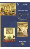 9780912724430: Discover the Winterthur Period Rooms (Discover Winterthur)