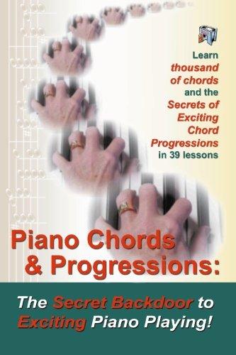 Piano Chords and Progressions: The Secret Backdoor: Shinn, Duane