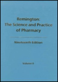9780912734040: Remington: The Science and Practice of Pharmacy, 19th edition (Two Vols.)