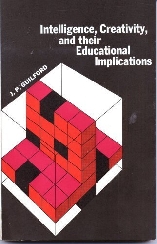 9780912736099: Intelligence, Creativity and Their Educational Implications