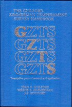 THE GUILFORD-ZIMMERMAN TEMPERAMENT SURVEY HANDBOOK: Twenty-five Years of Research and Application: ...