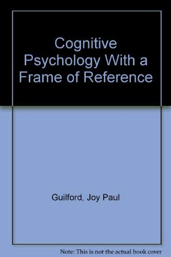 9780912736228: Cognitive Psychology With a Frame of Reference