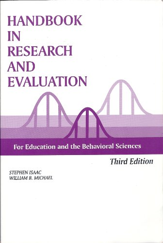Handbook in Research and Evaluation: A Collection: Isaac, Stephen; Michael,