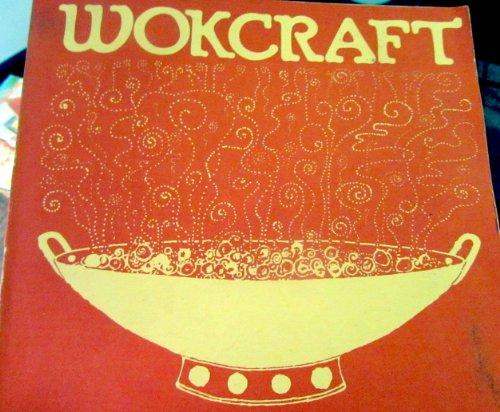 9780912738017: Wokcraft