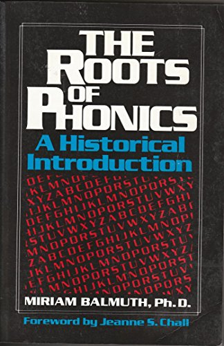 9780912752327: The Roots of Phonics: A Historical Introduction