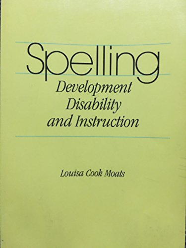9780912752402: Spelling: Development, Disabilities, and Instruction