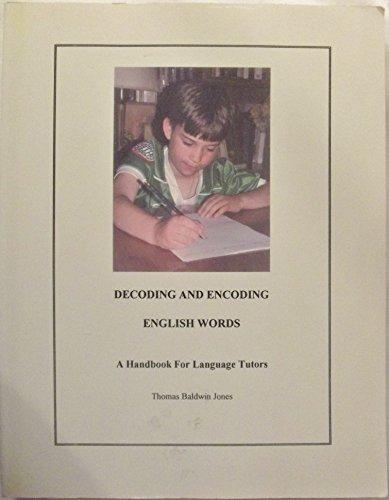 9780912752426: Decoding and Encoding English Words: A Handbook for Language Tutors