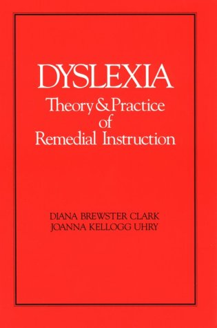 9780912752433: Dyslexia: Theory and Practice of Remedial Teaching